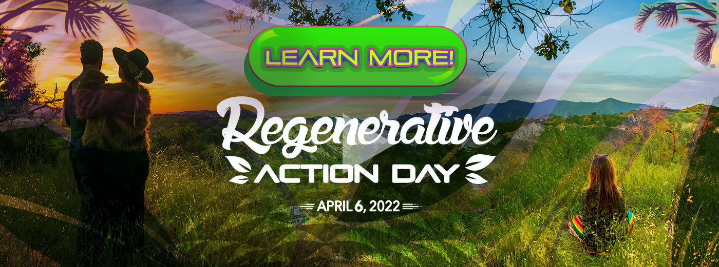 Learn more about Regenerative Action Day April 6,2022.
