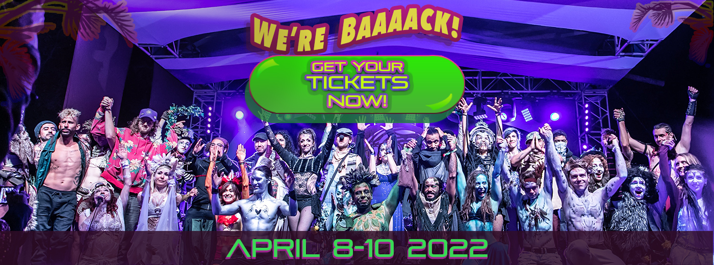 We're Back! April 8 - 10, 2022. Get Your Tickets Now!